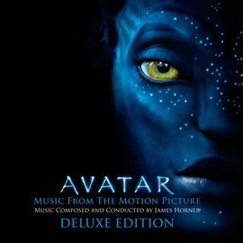 Cover image for AVATAR Music From The Motion Picture Music Composed and Conducted by James Horner [Deluxe]