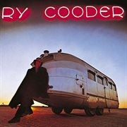 The roots of-- Ry Cooder cover image