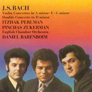 Violin Concerto in E Major, BWV 1042 ; Violin Concerto in G Minor, BWV 1056 ; Violin Concerto in A Minor, BWV 1041 ; Concerto for Two Violins in D Minor, BWV 1043