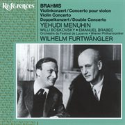 Brahms: Violin Concerto - Double Concerto