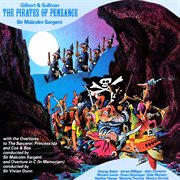 Gilbert and Sullivan: the Pirates of Penzance / Overtures