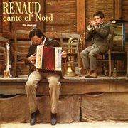 Renaud cante el' nord