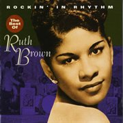 Rockin' in rhythm - the best of ruth brown cover image