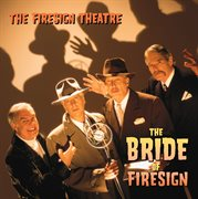 The Bride of Firesign (us Release)