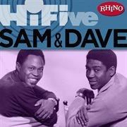 Rhino Hi-five: Sam & Dave