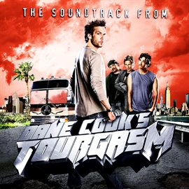 Cover image for Dane Cook's Tourgasm Soundtrack