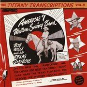 Tiffany Transcriptions, Vol. 9