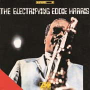 The electrifying eddie harris cover image