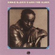 Eddie harris sings the blues cover image
