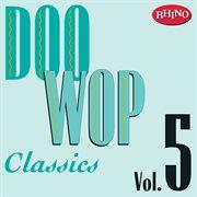 Doo wop classics vol. 5 cover image