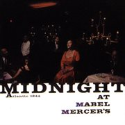 Midnight at mabel mercer's cover image