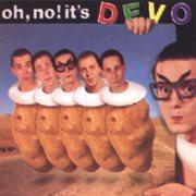 Oh no! it's devo cover image