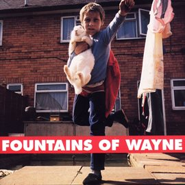 Fountains of Wayne / Fountains Of Wayne