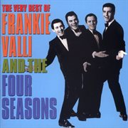 The Very Best of Frankie Valli and the 4 Seasons