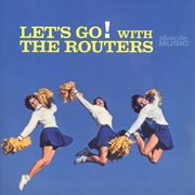 Let's go! with the routers cover image