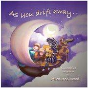 As You Drift Away [lullabies on Guitar]