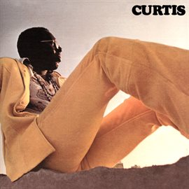 Curtis! (Deluxe Edition) by Curtis Mayfield