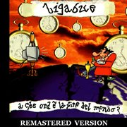 A Che Ora  ̈la Fine Del Mondo? [remastered Version]
