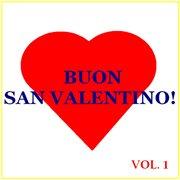 Buon San Valentino! -  Vol. 1