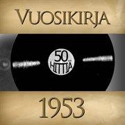 Vuosikirja 1953 - 50 Hittiä