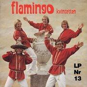 Flamingokvintetten 13
