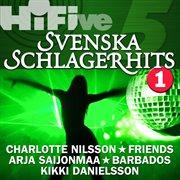 Hi-five: Svenska Schlagerhits 1