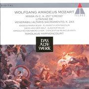 "Mozart : Missa in C ""credo"" . Litaniae K.243"