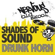 Drunk Horn Ep