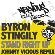 Stand right up - the johnny vicious remix cover image