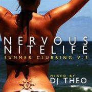 Nervous Nitelife: Summer Clubbing V.1