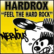 Feel the Hard Rock