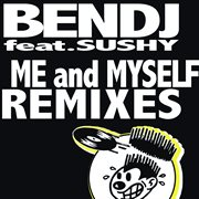 Me and Myself Remixes