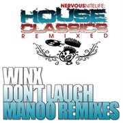 Don't Laugh (manoo Remixes)