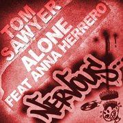 Alone Feat Anna Herrero