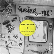 Electric City All Night