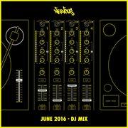 Nervous June 2016 - Dj Mix