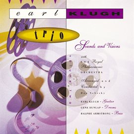 Earl Klugh Trio Volume 2: Sounds And Visions
