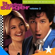The Wedding Singer (more Music From the Motion Picture)