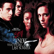 I still know what you did last summer soundtrack cover image