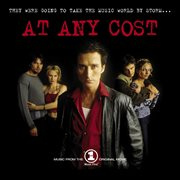 At Any Cost (music From the Vh1 Original Movie)