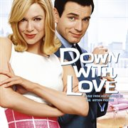 Down With Love: Music From and Inspired by the Motion Picture