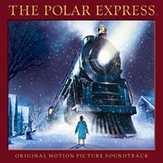 The polar express - original motion picture soundtrack cover image