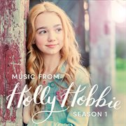 Music From Holly Hobbie (songs From Season 1)