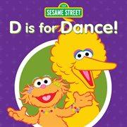 Sesame Street: D Is for Dance!
