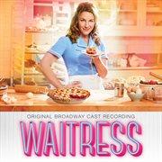 Waitress: original Broadway cast recording cover image