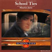 School Ties (music From the Original Motion Picture Soundtrack)