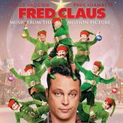 Music from the motion picture fred claus cover image