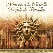 Musique de la chapelle royale de versaille cover image