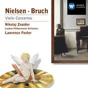 Bruch/nielsen: Violin Concertos