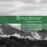 Bruckner: Symphonies 4 & 8